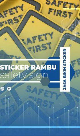 Sticker Rambu/Safety Sign
